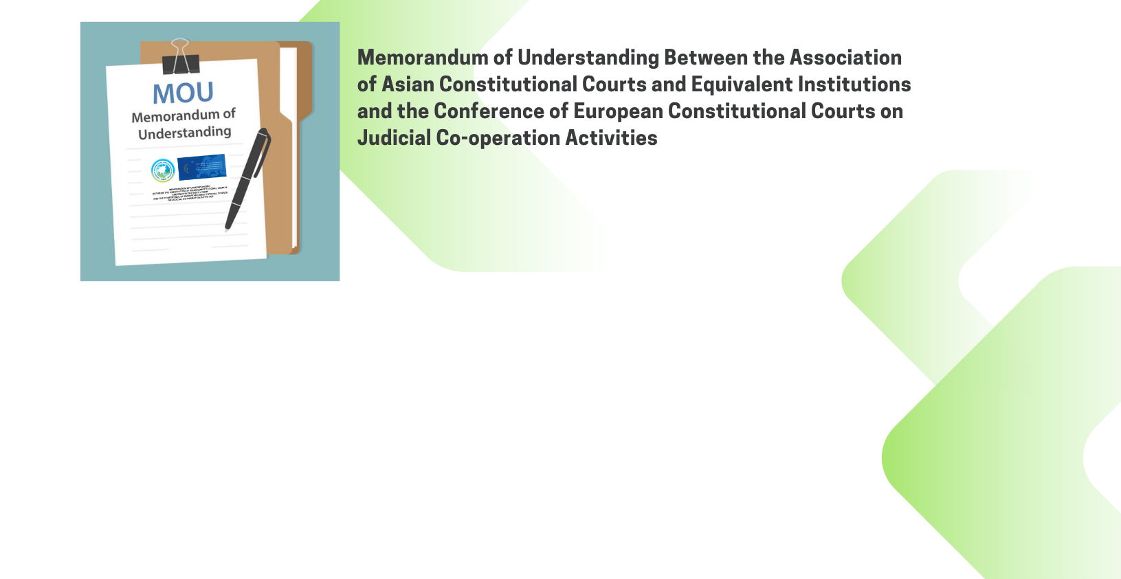 Memorandum of Understanding Between the AACC and the Conference of European Constitutional Courts on Judicial Co-operation Activities
